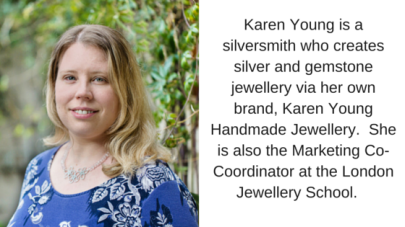London Jewellery School Blog_Karen Young Bio