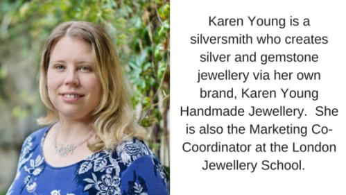 London Jewellery School Blog_Karen Young Bio