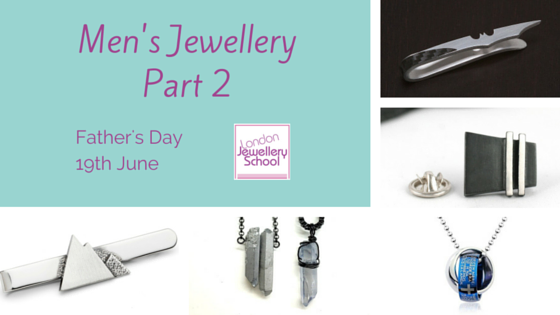 London Jewellery School Blog - Men's Jewellery - Part 2 - Cover Photo