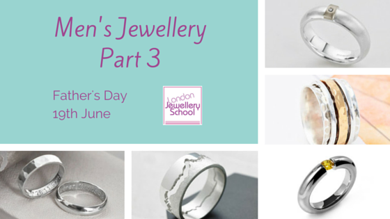 London Jewellery School Blog - Men's Jewellery - Part 3