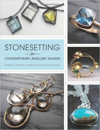 london-jewellery-school-blog-jewellery-inspiration-books-Stonesetting-for-Contemporary-Jewellery-Makers-by_Melissa-Hunt.jpg