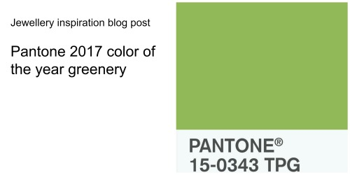 pantone-2017-greenery-jewellery-london-jewellery-school