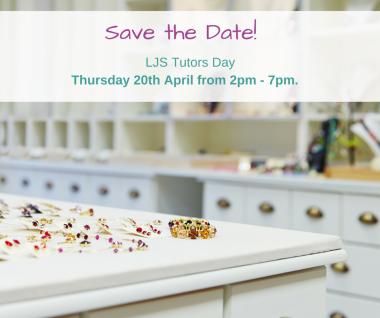 London-Jewellery-School-Blog-Save-The-Date-LJS-Tutors-Day-20th-April