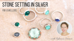 stone-setting-in-silver-online-course-jewellery-school-online