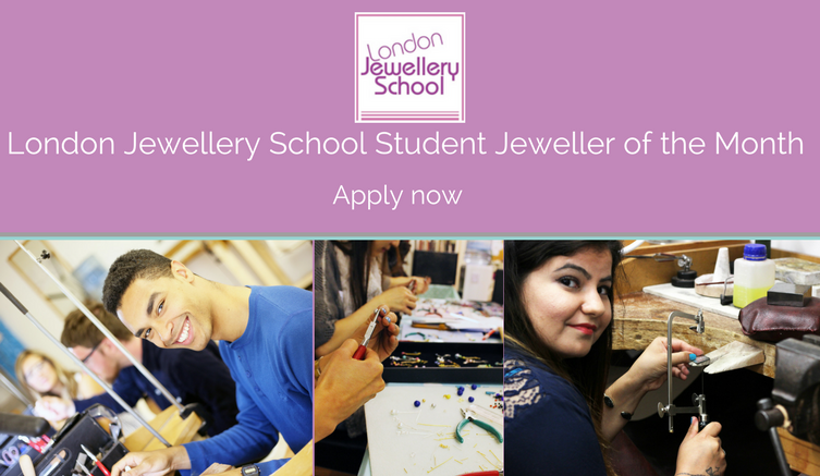 london_jewellery_school_student_jeweller_of_the_month_competition